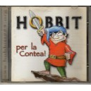 "HOBBIT ""Per la Contea"", 2003, CD"